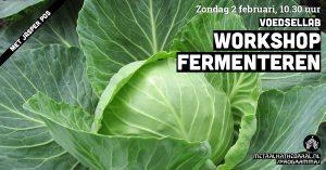 Voedsellab: Workshop Fermenteren @ Metaal Kathedraal